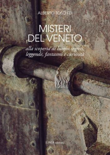 I misteri del Veneto - Toso Fei