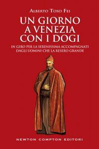 Un giorno a Venezia con i dogi