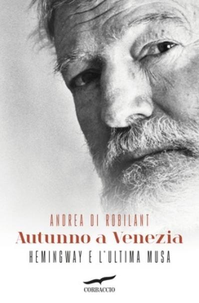 Andrea di Robilant, Autunno a Venezia